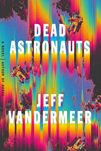 Book Cover: Dead Astronauts: A Novel