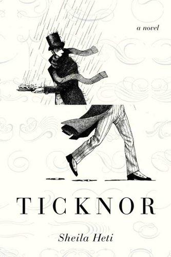 9780374277543: Ticknor: A Novel