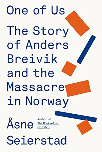 9780374277895: One of Us: The Story of Anders Breivik and the Massacre in Norway