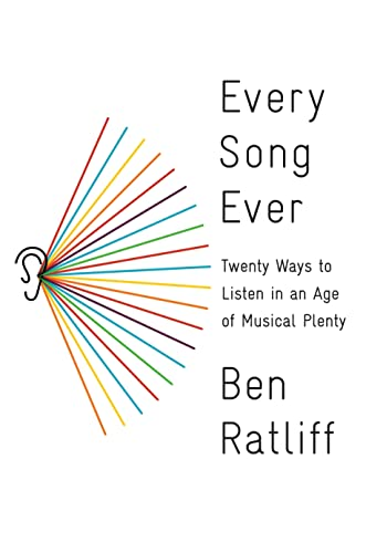 9780374277901: Every Song Ever: Twenty Ways to Listen in an Age of Musical Plenty