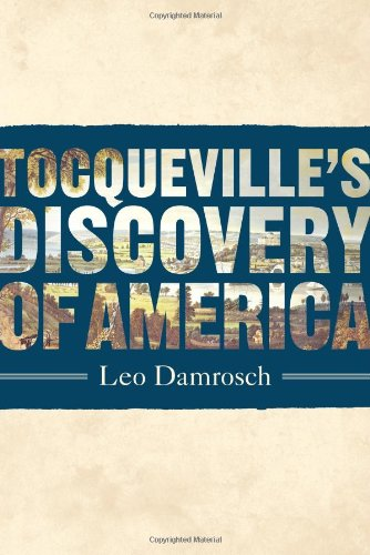 Tocqueville's Discovery of America.: Damrosch, Leo