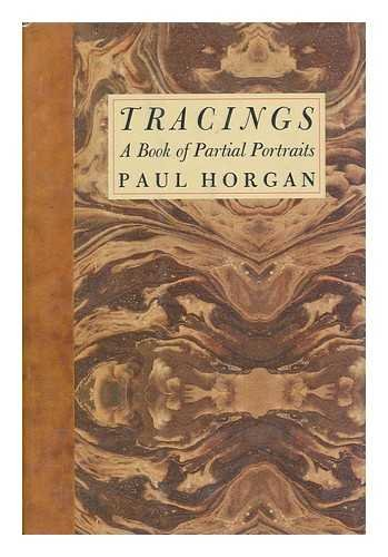 Tracings : A Book of Partial Portraits.