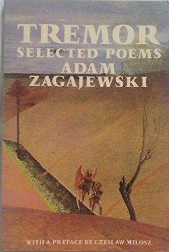 9780374278731: Tremor: Selected Poems