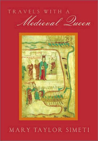 9780374278786: Travels with a Medieval Queen