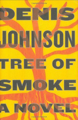 Tree of Smoke [SIGNED + Photo]: Johnson, Denis