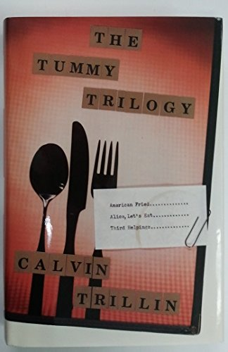 9780374279509: The Tummy Trilogy: American Fried/Alice, Let's Eat/Third Helpings