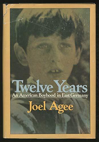 9780374279585: Twelve Years: An American Boyhood in East Germany