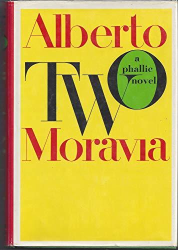 9780374280055: Two: A Phallic Novel