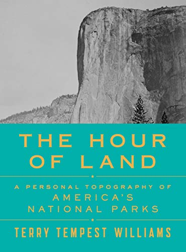 9780374280093: The Hour of Land: A Personal Topography of America's National Parks