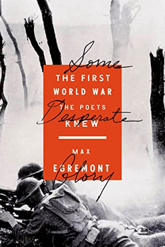 9780374280321: Some Desperate Glory: The First World War the Poets Knew