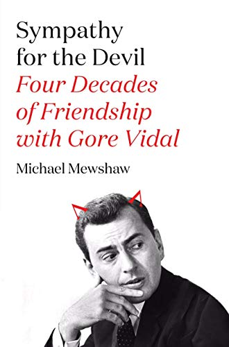 9780374280482: Sympathy for the Devil: Four Decades of Friendship with Gore Vidal