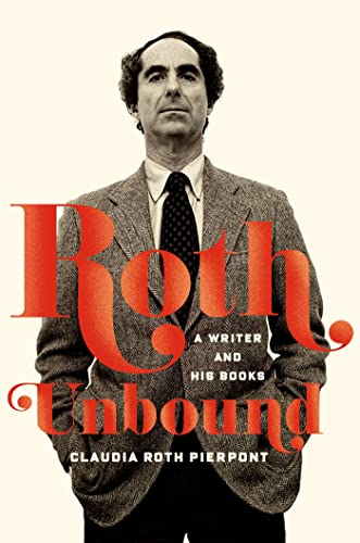 9780374280512: Roth Unbound: A Writer and His Books