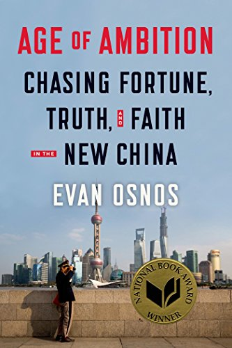 9780374280741: Age of Ambition: Chasing Fortune, Truth, and Faith in the New China
