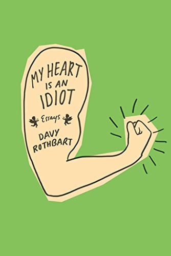 9780374280840: My Heart Is an Idiot: Essays