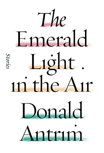 9780374280932: The Emerald Light in the Air: Stories