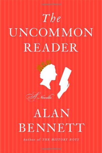 9780374280963: The Uncommon Reader