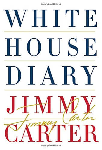 White House Diary 1st 1st Signed Jimmy Carter