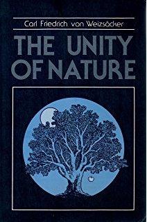 The Unity of Nature: Weizsacker, Carl Friedrich