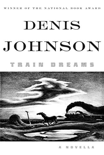 9780374281144: Train Dreams: A Novella