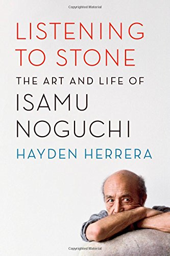 9780374281168: Listening to Stone: The Art and Life of Isamu Noguchi