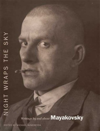 9780374281359: Night Wraps the Sky: Writings by and about Mayakovsky