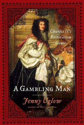 9780374281373: A Gambling Man: Charles II's Restoration Game