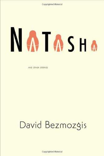 9780374281410: Natasha: And Other Stories