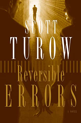 Reversible Errors: A Novel: Turow, Scott