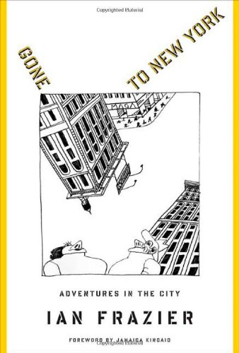 9780374281632: Gone to New York: Adventures in the City