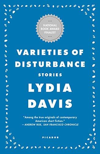 Varieties of Disturbance: Stories - signed -: Davis, Lydia