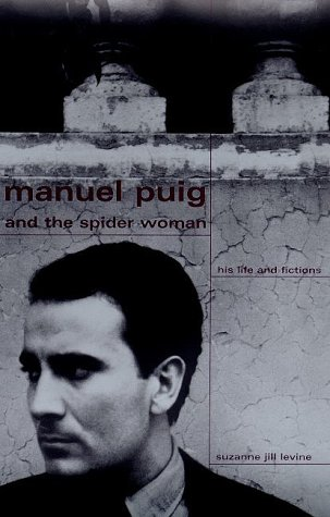 9780374281908: Manuel Puig and the Spider Woman : His Life and Fictions