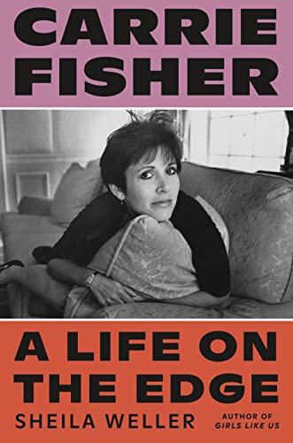 Book Cover: Carrie Fisher: A Life on the Edge