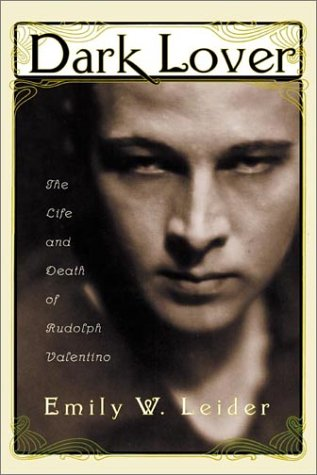 9780374282394: Dark Lover: The Life and Death of Rudolph Valentino