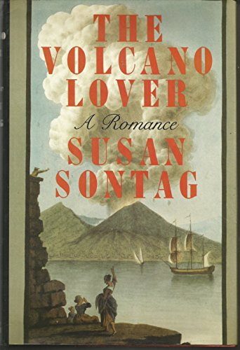9780374285166: The Volcano Lover: A Romance
