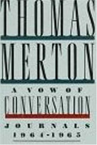9780374285357: A Vow of Conversation: Journals, 1964-1965