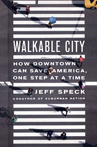 9780374285814: Walkable City: How Downtown Can Save America, One Step at a Time