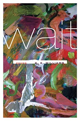Wait: Poems: Williams, C.K.