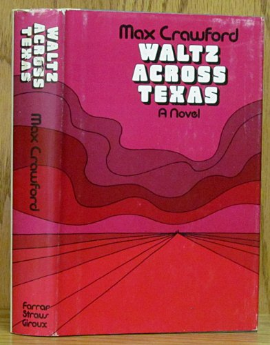 Waltz Across Texas Crawford, Max