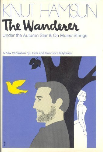 The Wanderer: Under the Autumn Star & On Muted Strings.