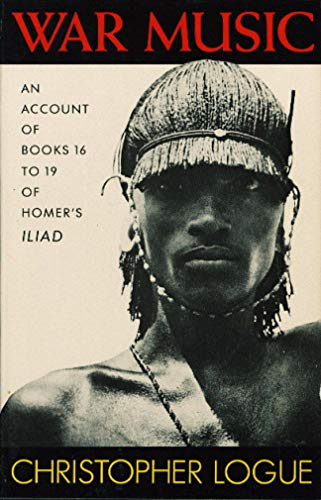 9780374286484: War music: An account of Books 16 to 19 of Homer's Iliad