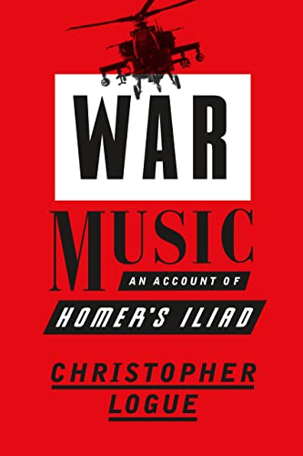 9780374286491: War Music: An Account of Homer's Iliad