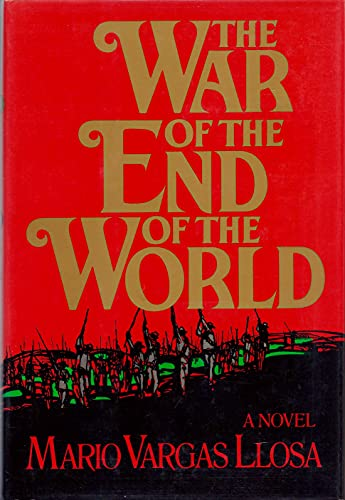 The War of the End of the World: Vargas Llosa, Mario