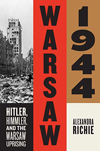 9780374286552: Warsaw 1944: Hitler, Himmler, and the Warsaw Uprising