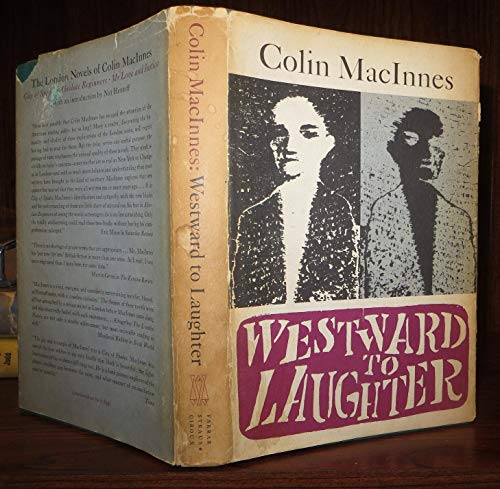 Westward to Laughter: MacINNES, Colin