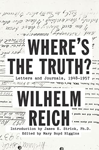 9780374288839: Where's the Truth?: Letters and Journals, 1948-1957