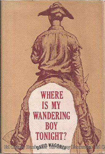 9780374289133: Where is My Wandering Boy Tonight?