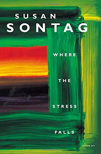 9780374289171: Where the Stress Falls: Essays