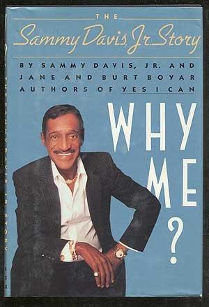 9780374289973: Why Me? The Sammy Davis, Jr. Story