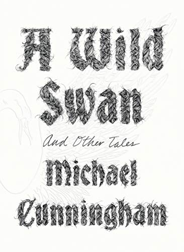 A Wild Swan: And Other Tales ( SIGNED )