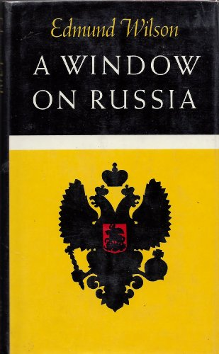 9780374290948: A window on Russia, for the use of foreign readers - [Contents incl: Notes from the forties.--Russian language.--Pushkin.--Tyutchev--Gogol: the demon in the overgrown garden.--Seeing Chekhov plain.--Turgenev and the life-giving drop.--Sukhovo-Kobylin....]
